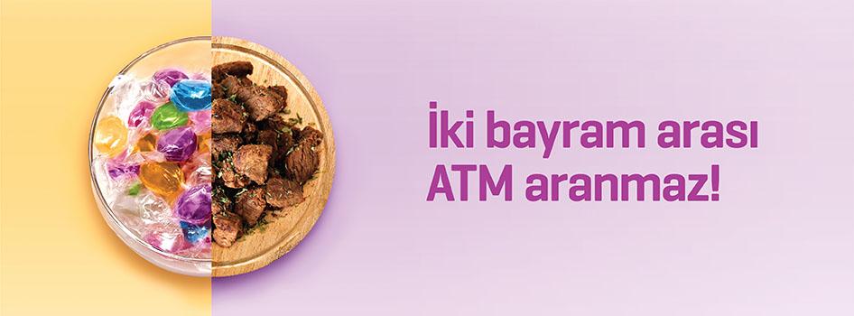 İki bayram arası ATM aranmaz!