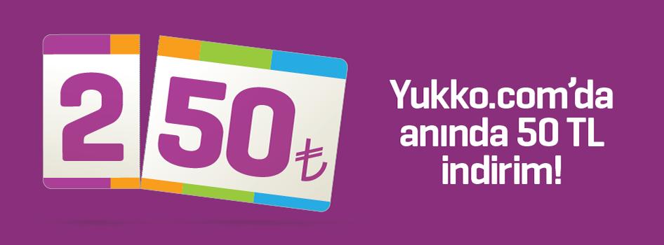 Yukko.com'da 250 TL ve üzeri alışverişlerinizde anında 50 TL indirim!